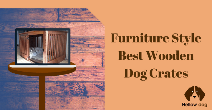 Dog crates furniture style Mission Furniture Style Best Wooden Dog Crates For Your Pets To Rest In Datz4dacom Furniture Style Best Wooden Dog Crates For Your Pet Hellow Dog